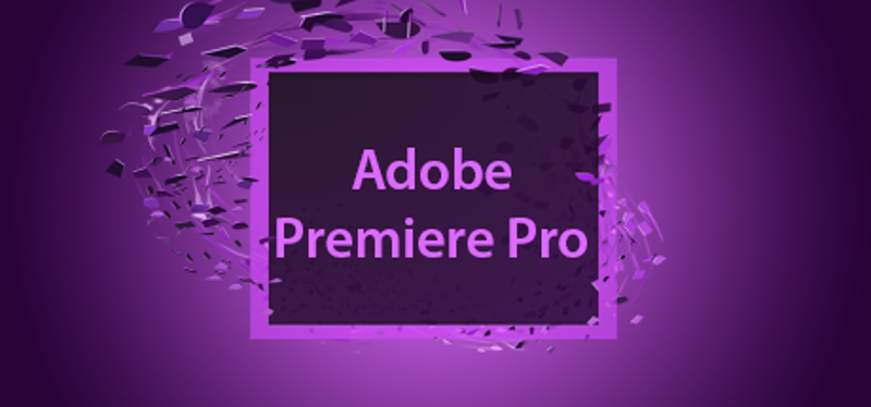 Вводное изображение Adobe Premiere Pro CS6